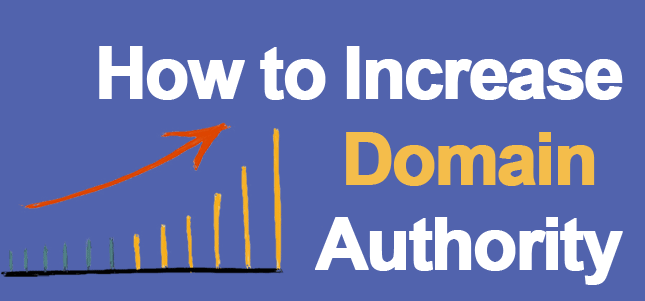 How to Increase Your Website`s Domain Authority